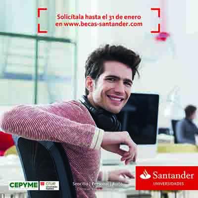 Los universitarios españoles ya pueden solicitar una de las 5.000 Becas Santander de Prácticas en PYMEs 2