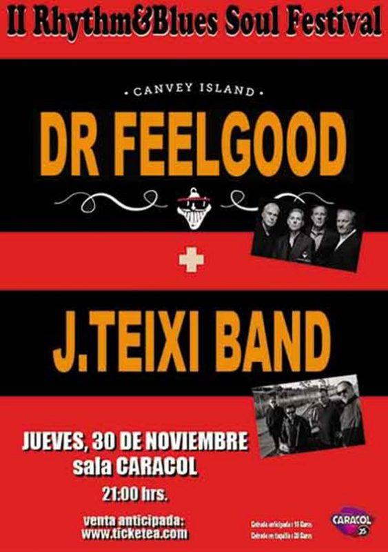 II Rhythm&Blues Soul Festival Dr FEELGOOD + J. TEIXI, II Rhythm&Blues Soul Festival Dr FEELGOOD + J. TEIXI, Revista NUVE