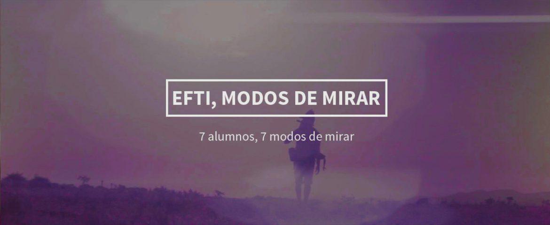 EFTI, MODOS DE MIRAR , EFTI, MODOS DE MIRAR, Revista NUVE