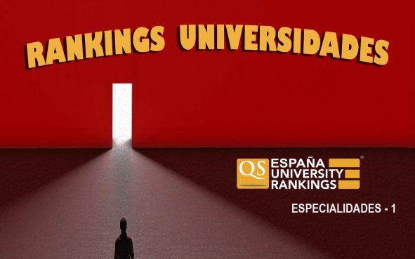 Rankings QS Universidades por Especialidades - parte 1 La Autónoma de Madrid desbanca a la UB como mejor universidad española, Rankings QS Universidades  por Especialidades – parte 1, Revista NUVE