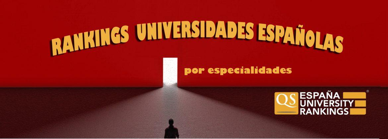 RANKING QS 2019 , UNIVERSIDADES ESPAÑOLAS POR ESPECIALIDADES, RANKING QS 2019 , UNIVERSIDADES ESPAÑOLAS POR ESPECIALIDADES, Revista NUVE