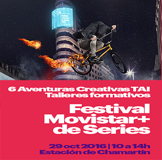 festival movistar + de series 2016 +tai
